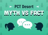The PCT Desert: Myths vs. Fact