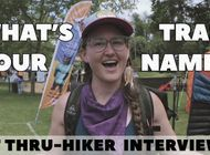 What's Your Trail Name? | Thru-Hiker Interviews at Trail Days 2019