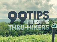 Appalachian Trail Thru-Hikers Share 99 Tips for Aspiring Thru-Hikers