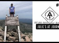 Julie (Garden State)'s Appalachian Trail Vlog #29: 100-Mile Wilderness to Katahdin