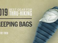 The Best Sleeping Bags for Thru-Hiking of 2019