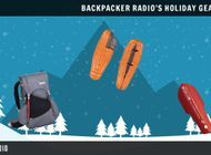 Backpacker Radio #53: The Ultimate Backpacker Holiday Gear Wish List