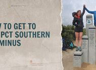 How to Get to the PCT Southern Terminus