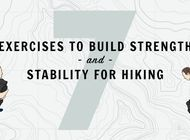 Seven Exercises to Build Strength and Stability for Hiking