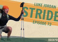 "Backpacker Radio 72 | Luke ""Strider"" Jordan on the North Country Trail & Great Plains Trail"