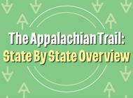 The Appalachian Trail State by State Overview: Highlights, Hiker Tips, Maps, and More