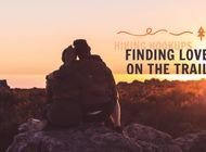 Hiking Hookups: Is the Trail a Perfect Place to Find Love?