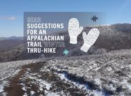 Gear Suggestions for an Appalachian Trail Winter Thru-Hike