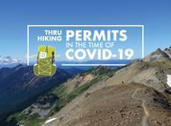 Uncertainty and Strife: Thru-Hiking Permits in the Time of COVID-19