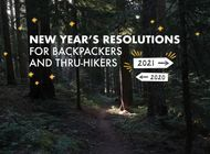 6 New Year's Resolutions for Backpackers and Thru-Hikers