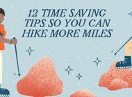 12 Time-Saving Tips So You Can Hike More Miles