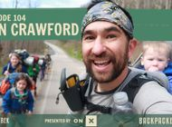 Backpacker Radio 104 | Ben Crawford on Thru-Hiking the AT with a Family of 8