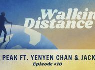 Walking Distance #10 | Sing Peak ft. Yenyen Chan & Jack Shu