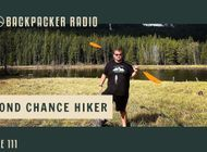 Backpacker Radio 111 | Second Chance Hiker