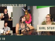 Backpacker Radio 118 | Girl Stuff 2.0 - Backcountry Hygiene, Trail Horniness, Favorite Apparel, and More