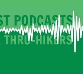 The Best Podcasts for Backpackers and Outdoor Lovers