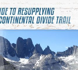 Your Guide to Resupplying on the Continental Divide Trail