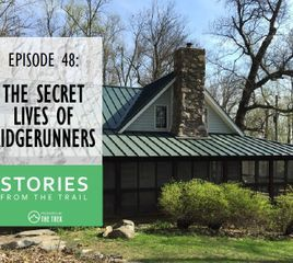 Stories From the Trail: The Secret Lives of Ridgerunners
