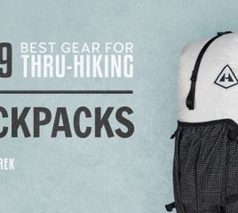 The Best Backpacks for Thru-Hiking of 2019