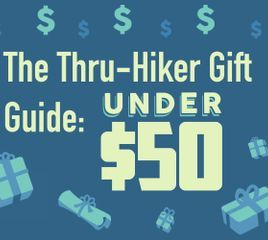 The Thru-Hiker's Gift Guide: Under $50