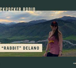"Backpacker Radio 113 | Rachael ""Rabbit"" Delano"