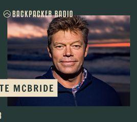 Backpacker Radio 123 | Pete McBride