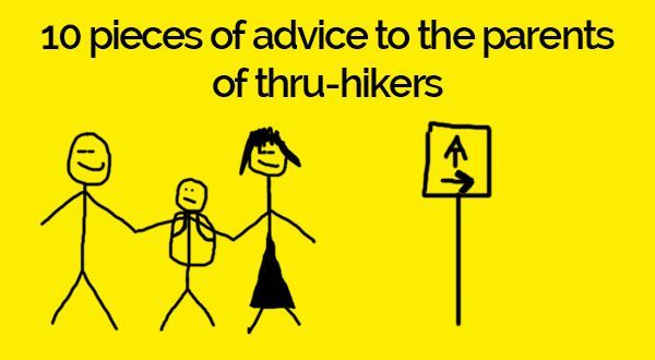 10 Pieces of Advice to the Parents of Thru-Hikers, From a Thru-Hiker