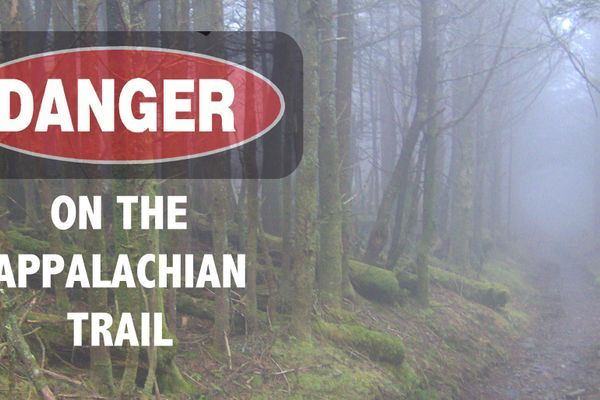 Danger (And The Fear Of It) On The Appalachian Trail