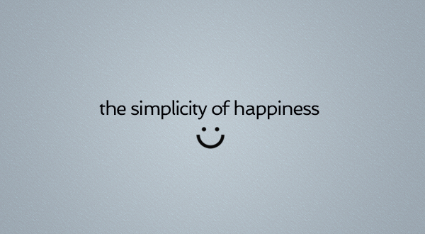 The Simplicity of Happiness