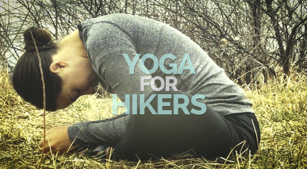 Yoga for Hikers and Backpackers