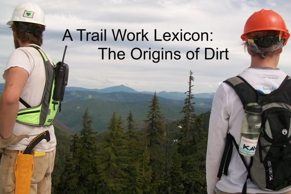 Everything You Wanted to Know About Trail Building (And Other Interesting Facts)