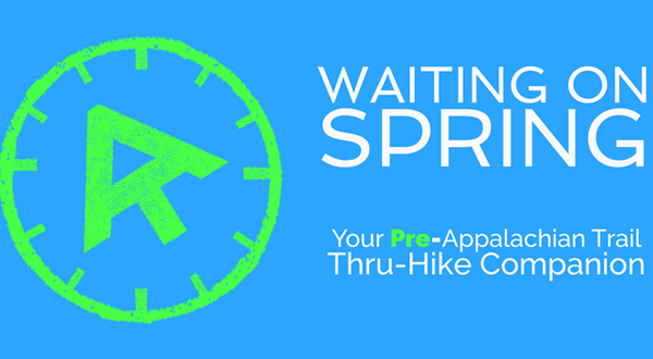 [Author Sneak Peek] Waiting on Spring: Your Pre-AT Thru-Hike Companion