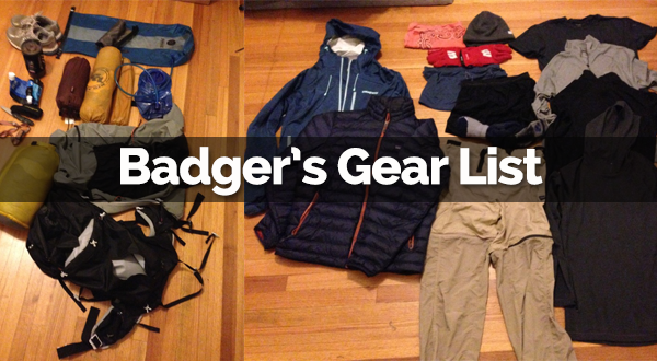 This is Badger's Current Gear List