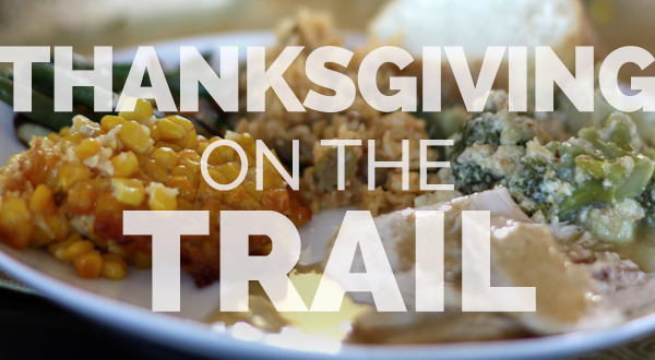 How to Make a Legitimate Thanksgiving Dinner on the Trail (Part I)