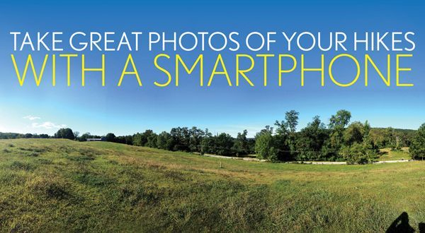 Take Great Hiking Photos With Your Smartphone