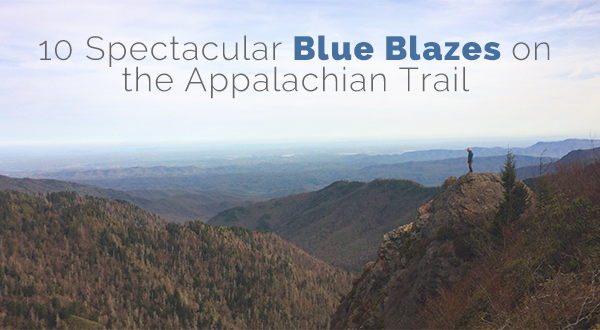 10 Spectacular Blue Blazes (and Other Short Side Trails) on the Appalachian Trail [Part 1]
