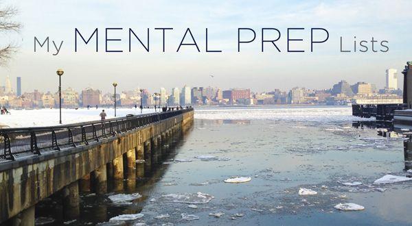 The Mental Prep Lists