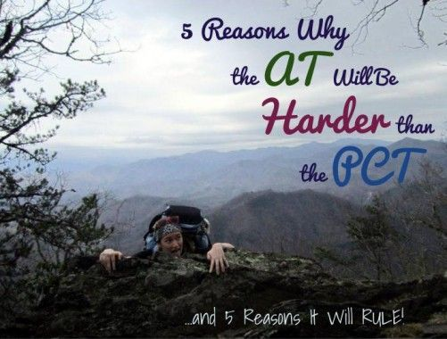 5 Reasons the AT Will Be Harder than the PCT