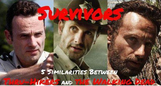 Survivors: 5 Similarities Between Thru-Hikers and The Walking Dead