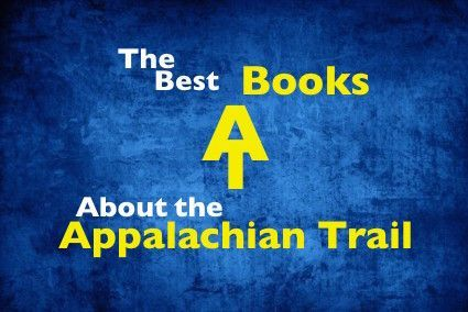 The Best Appalachian Trail Books