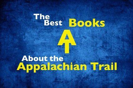 The Best Appalachian Trail Books