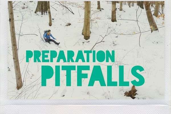 Preparation Pitfalls