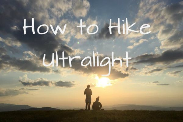 How to Hike Ultralight: The Chronicles of Squirt