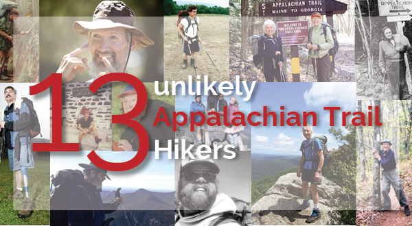 13 Unlikely Appalachian Trail Hikers (If They Can, You Can)