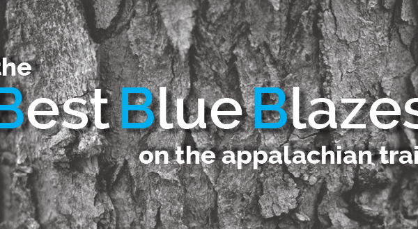 The Best Blue Blazes on the Appalachian Trail – Part 4