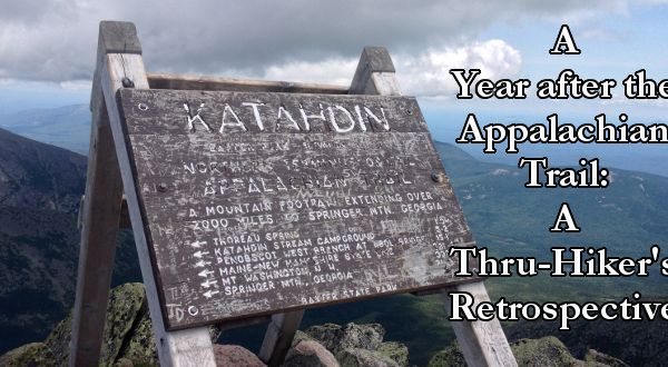 A Year after the Appalachian Trail: A Thru-Hiker's Retrospective