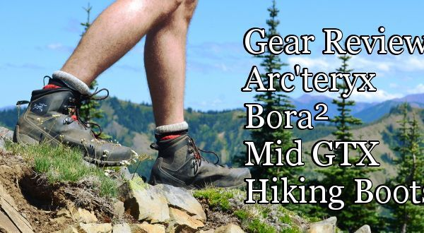 Gear Review: Arc'teryx Bora² Mid GTX Hiking Boots