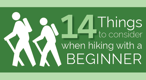 14 Things to Consider When Hiking with a Beginner Hiker