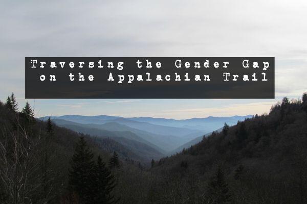 Traversing the Gender Gap on the Appalachian Trail
