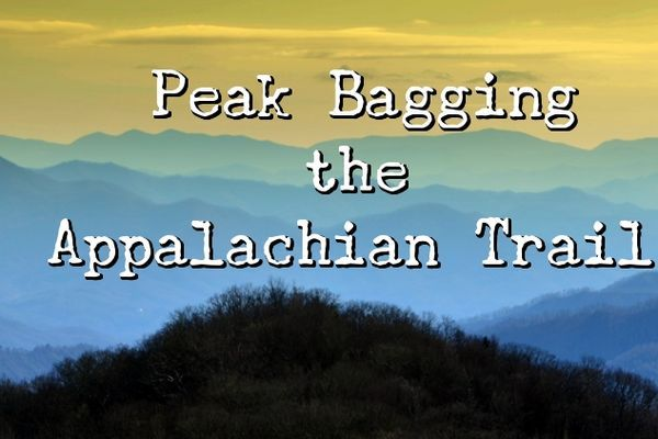 Peak Bagging the Appalachian Trail
